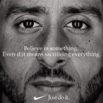 Inspiration: Nike backs Colin Kaepernick